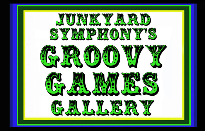 Junkyard Symphony's Groovy Games Gallery