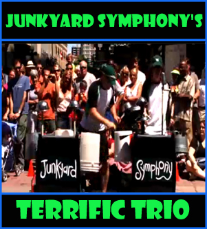 Junkyard Symphonys' Terrific Trio.